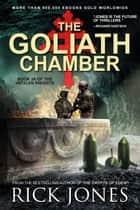 The Goliath Chamber - The Vatican Knights, #24 ebook by