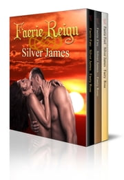 Faerie Reign ebook by Silver James