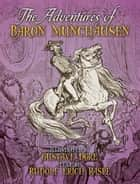 The Adventures of Baron Munchausen ebook by Rudolf Erich Raspe, Gustave Doré