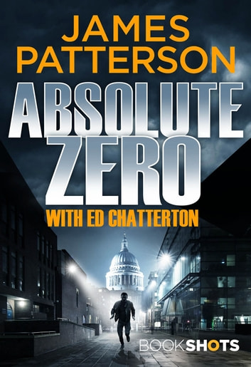 Absolute Zero - BookShots eBook by James Patterson