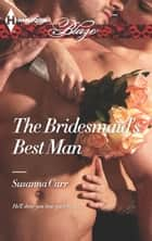 The Bridesmaid's Best Man ebook by Susanna Carr