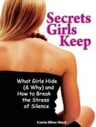 Secrets Girls Keep ebook by Carrie Silver-Stock