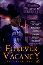 Forever Vacancy: An Anthology ebook by Mya Lairis