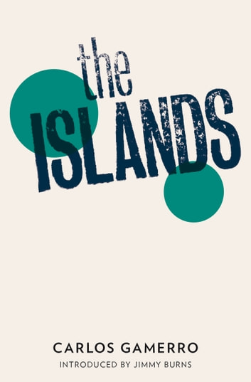 The Islands ebook by Carlos Gamerro
