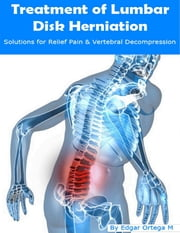 Treatment of Lumbar Disk Herniation ebook by Edgar Ortega M.