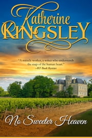 No Sweeter Heaven - The Pascal Trilogy - Book 2 ebook by Katherine Kingsley
