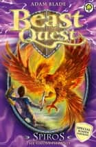Beast Quest: Spiros the Ghost Phoenix - Special ebook by Adam Blade