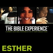 Inspired By … The Bible Experience Audio Bible - Today's New International Version, TNIV: (16) Esther audiobook by Zondervan