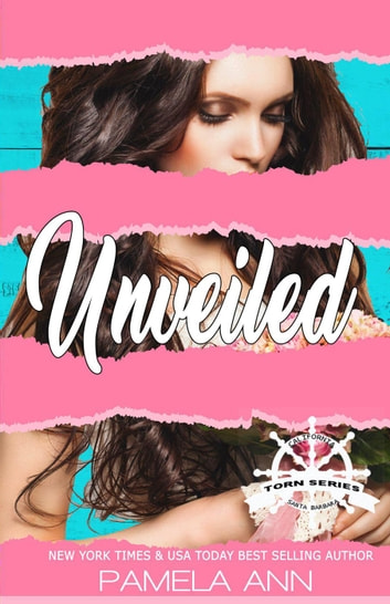 Unveiled [Torn Series] ebook by Pamela Ann