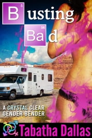 Busting Bad ebook by Tabatha Dallas