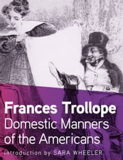 Domestic Manners of the Americans ebook by Frances Trollope,Sara Wheeler