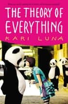 The Theory of Everything ebook by Kari Luna
