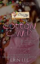 Cotton Candy - Diary of a Serial Killer ebook by Erin Lee