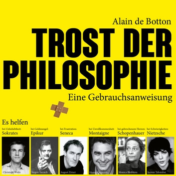 Trost der Philosophie audiobook by Alain de Botton
