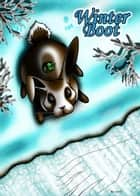 Winter Boot - A Fancible Fable ebook by Lenni