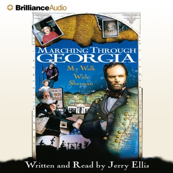 Marching Through Georgia - My Walk With Sherman audiobook by Jerry Ellis