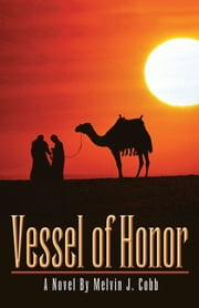Vessel of Honor ebook by Melvin J. Cobb