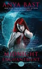 Midnight Enchantment ebook by Anya Bast