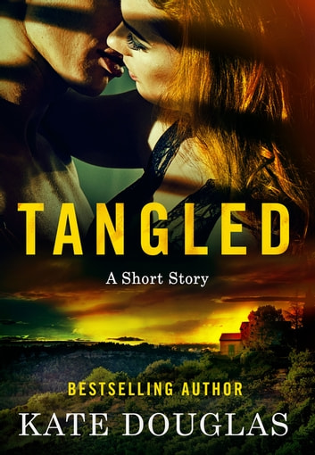 Tangled - A Short Story ebook by Kate Douglas