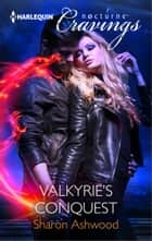 Valkyrie's Conquest ebook by Sharon Ashwood