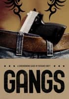 Gangs ebook by Richard Swift