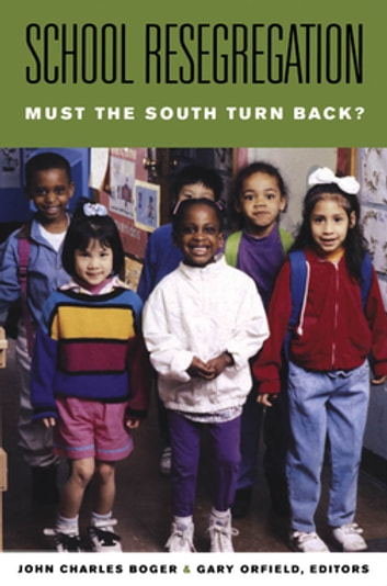 School Resegregation - Must the South Turn Back? ebook by