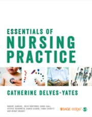 Essentials of Nursing Practice ebook by Catherine Delves-Yates