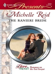 The Ranieri Bride ebook by Michelle Reid