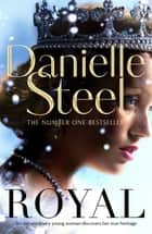 Royal ebook by Danielle Steel