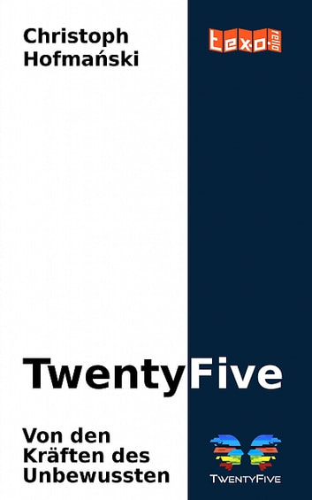 TwentyFive ebook by Christoph Hofmański