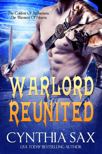 Warlord Reunited ebook by Cynthia Sax