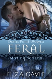 Feral ebook by Eliza Gayle