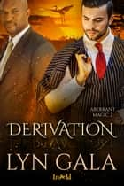 Derivation ebook by Lyn Gala