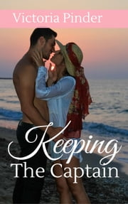 Keeping the Captain - The Collins Brothers, #5 ebook by Victoria Pinder
