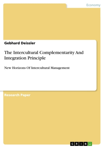 The Intercultural Complementarity And Integration Principle - New Horizons Of Intercultural Management ebook by Gebhard Deissler