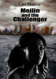 Meilin and the Challenger ebook by Cate Masters