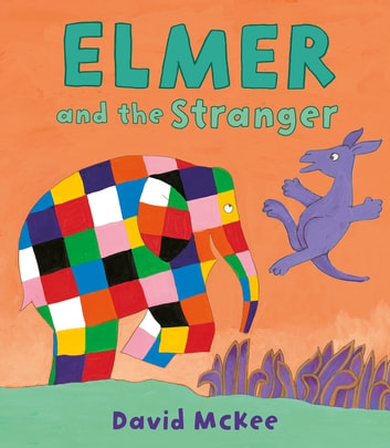 Elmer and the Stranger ebook by David McKee