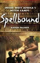 Spellbound ebook by Karen Palmer