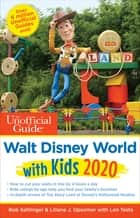 The Unofficial Guide to Walt Disney World with Kids 2020 ebook by Bob Sehlinger, Liliane Opsomer, Len Testa