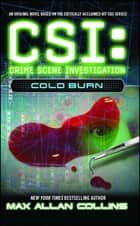 Cold Burn ebook by Max Allan Collins