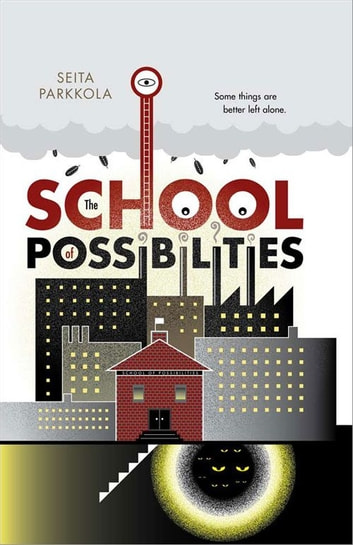 School of Possibilities ebook by Seita Parkkola