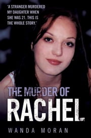 The Murder of Rachel ebook by Wanda Moran