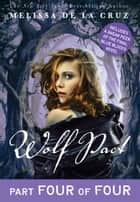 Wolf Pact, Part IV ebook by Melissa de la Cruz