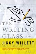 The Writing Class ebook by Jincy Willett