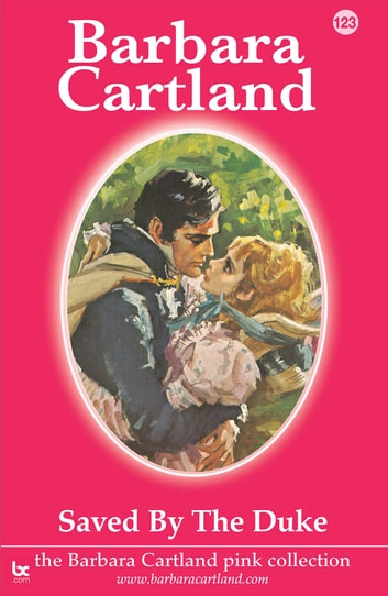 123. Saved by the Duke ebook by Barbara Cartland