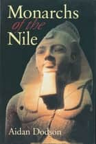Monarchs of the Nile ebook by