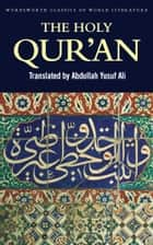 The Holy Qur'an ebook by Abdullah Yusuf Ali, Tom Griffith
