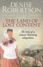 The Land of Lost Content ebook by Denise Robertson