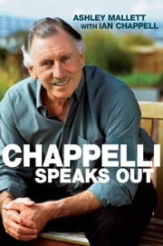 Chappelli Speaks Out ebook by Ashley Mallett