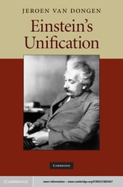 Einstein's Unification ebook by Jeroen van van Dongen